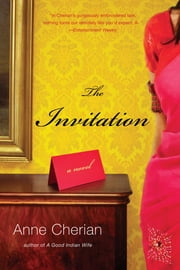 The Invitation: A Novel ebook by Anne Cherian
