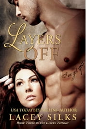Layers Off ebook by Lacey Silks
