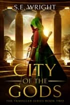 City of the Gods 電子書 by S.E. Wright