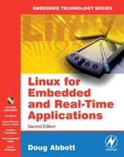 Linux for Embedded and Real-time Applications ebook by Abbott, Doug