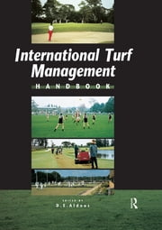 International Turf Management ebook by David Aldous