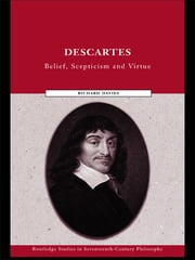 Descartes - Belief, Scepticism and Virtue ebook by Richard Davies