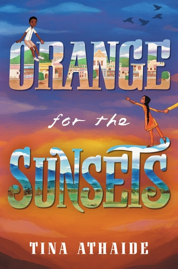 Orange for the Sunsets ebook by Tina Athaide