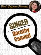 Singed ebook by Dorothy Cannell