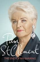 The End of an Earring ebook by Pam St Clement
