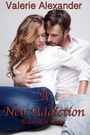 A New Addiction ebook by Valerie Alexander