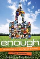 Enough ebook by Will Samson