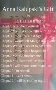 Anna Kalupski's Gift ebook by R. Harlan Smith