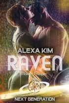 Raven (Master Trooper - The next Generation) Band 12 eBook by Alexa Kim