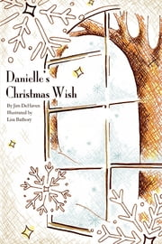 Danielle's Christmas Wish ebook by James DeHaven
