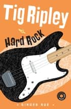 Hard Rock ebook by Ginger Rue