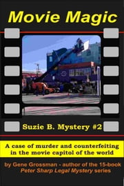 Movie Magic: Suzi B. Mystery #2 ebook by Gene Grossman