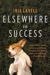 Elsewhere in Success ebook by Iris Lavell