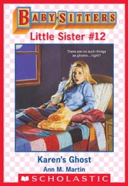 Karen's Ghost (Baby-Sitters Little Sister #12) ebook by Ann M. Martin