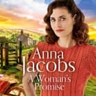 A Woman's Promise - Birch End Series 3 audiobook by Anna Jacobs
