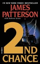 2nd Chance ekitaplar by James Patterson, Andrew Gross