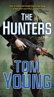 The Hunters ebook by Tom Young