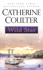 Wild Star ebook by Catherine Coulter