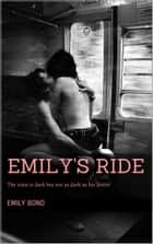 Emily's Ride ebook by Emily Bond