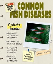 Super Simple Guide to Common Fish Diseases ebook by Lance Jepson