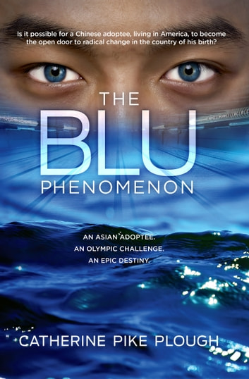 The Blu Phenomenon ebook by Catherine Pike Plough