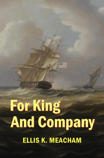 For King and Company ebook by Ellis K. Meacham