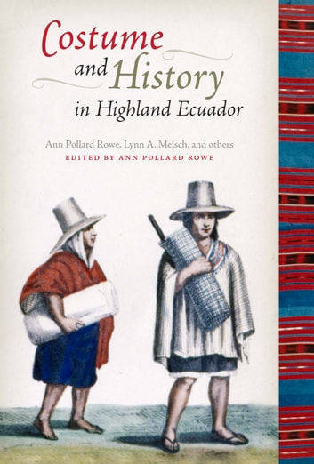Weaving and Dyeing in Highland Ecuador