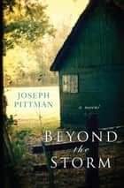 Beyond the Storm ebook by Joseph Pittman