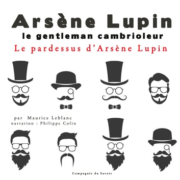 Le pardessus d'Arsène Lupin audiobook by Maurice Leblanc