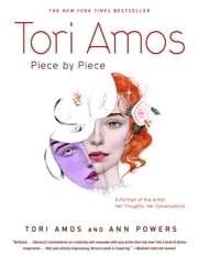 Tori Amos: Piece by Piece ebook by Tori Amos,Ann Powers