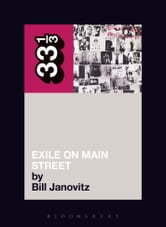 The Rolling Stones' Exile on Main Street ebook by Bill Janovitz