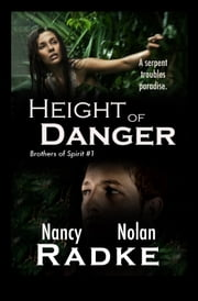 Height of Danger ebook by Nancy Radke, Nolan Radke