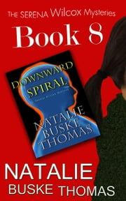 Downward Spiral ebook by Natalie Buske Thomas