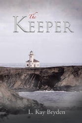 The Keeper ebook by L. Kay Bryden