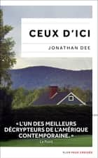 Ceux d'ici ebook by
