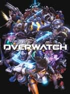 The Art of Overwatch ebook by Blizzard