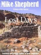 Lost Days ebook by Mike Moscoe,Mike Shepherd writing as Mike Moscoe