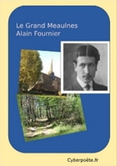 Le Grand Meaulnes ebook by Alain Fournier