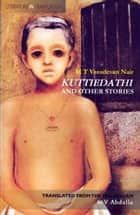 Kuttiedathi And Other Stories ebook by M T Vasudevan Nair