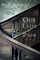 Our Lady of Pain ebook by M. C. Beaton