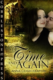 Time and Again ebook by Anna Leigh Keaton