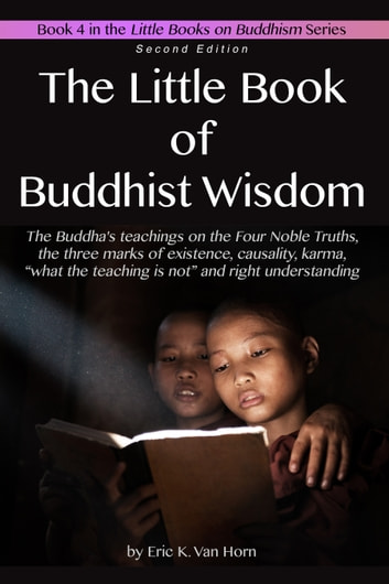 The Little Book of Buddhist Wisdom ebook by Eric Van Horn