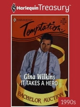 It Takes a Hero ebook by Gina Wilkins