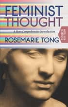 Feminist Thought ebook by Rosemarie  Putnam Tong