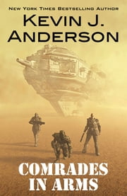 Comrades in Arms ebook by Kevin J. Anderson