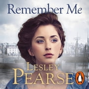 Remember Me audiobook by Lesley Pearse