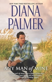 Any Man of Mine ebook by Diana Palmer
