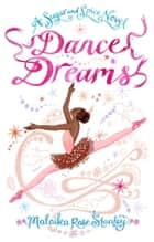 Dance Dreams ebook by Malaika Rose Stanley
