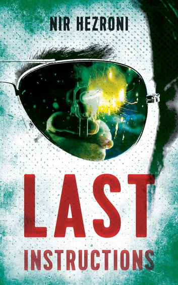Last Instructions ebook by Nir Hezroni