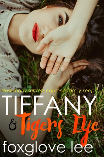 Tiffany and Tiger's Eye ebook by Foxglove Lee